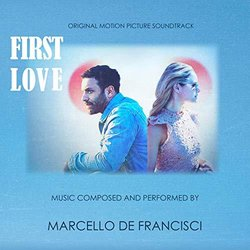 First Love Bande Originale (Marcello De Francisci) - Pochettes de CD