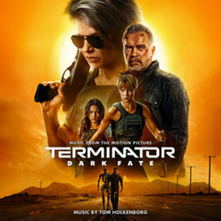 Terminator: Dark Fate - Tom Holkenborg - 18/11/2019