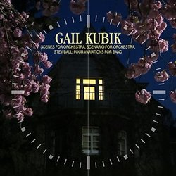 Scenes for Orchestra / Scenario for Orchestra Soundtrack (Gail Kubik) - CD cover