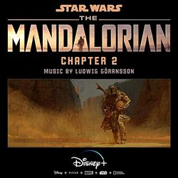 The Mandalorian: Chapter Two - Ludwig Goransson - 24/01/2020