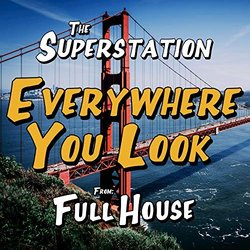 Full House: Everywhere You Look - The Superstation - 15/11/2019