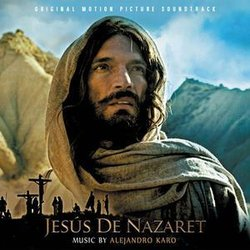 Jesús de Nazaret Soundtrack (Alejandro Karo) - CD cover