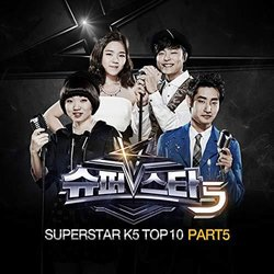 Superstar K5 Top10, Pt. 5 Soundtrack (Various Artists) - CD cover