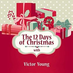 The 12 Days of Christmas with Victor Young Soundtrack (Various Artists, Victor Young, Victor Young) - CD cover