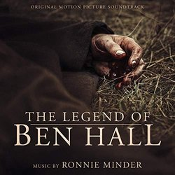 The Legend of Ben Hall - Ronnie Minder - 01/12/2019