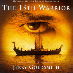 The 13th Warrior Colonna sonora (Jerry Goldsmith) - Copertina del CD
