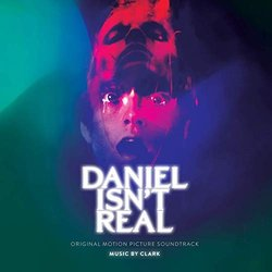 Daniel Isn't Real Trilha sonora (Clark , Chris Clark) - capa de CD