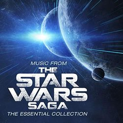 Music From The Star Wars Saga - The Essential Collection - Robert Ziegler, John Williams - 06/12/2019