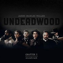 UnDeadwood - Chapter I - Jason Charles Miller - 24/01/2020