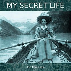 On the Lake - My Secret Life, Vol. 4 Chapter 14 - Dominic Crawford Collins - 24/01/2020