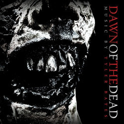 Dawn of the Dead Bande Originale (Tyler Bates) - Pochettes de CD