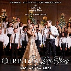 A Hallmark Hall of Fame: A Christmas Love Story Soundtrack (Various Artists, Michael Baiardi) - CD cover