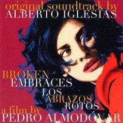 Broken Embraces Soundtrack (Alberto Iglesias) - CD-Cover