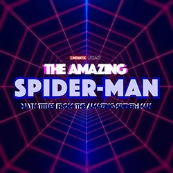The Amazing Spider-Man Main Titles Bande Originale (Cinematic Legacy) - Pochettes de CD