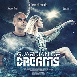 Guardian Of Dreams Soundtrack (e11even11music presents Roger Shah & LeiLani) - Carátula
