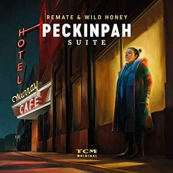 Peckinpah Suite Soundtrack (Wild Honey Remate) - CD cover