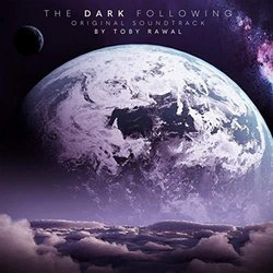 The Dark Following Trilha sonora (Toby Rawal) - capa de CD