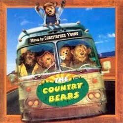 The Country Bears サウンドトラック (Christopher Young) - CDカバー