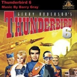 Thunderbird 6 Soundtrack (Barry Gray) - CD cover