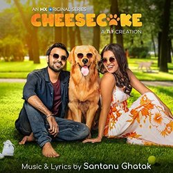 Cheesecake Soundtrack (Santanu Ghatak) - CD-Cover