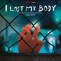 I Lost My Body Soundtrack (Dan Levy) - CD cover