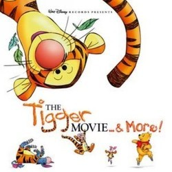 Tigger Movie... & More! Ścieżka dźwiękowa (Various Artists, Richard M. Sherman, Robert B. Sherman) - Okładka CD