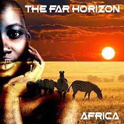 Africa - The Far Horizon - 03/02/2020
