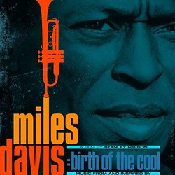 Miles Davis: Birth of the Cool - Miles Davis - 21/02/2020