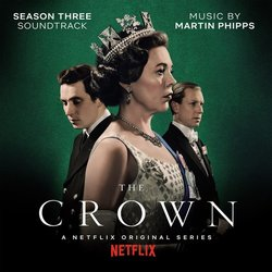 The Crown: Season 3 - Martin Phipps - 21/02/2020