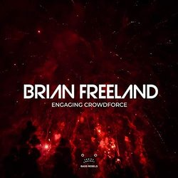 Engaging Crowdforce - Brian Freeland - 31/01/2020