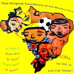 Ginga: The Soul of Brazilian Football - Various Artists - 29/01/2020