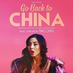 Go Back to China 聲帶 (Timo Chen) - CD封面