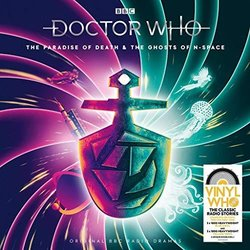 Doctor Who: Paradise Of Death & The Ghosts Of N-Space 聲帶 (Nicholas Courtney, Peter Howell, Elisabeth Sladen) - CD封面