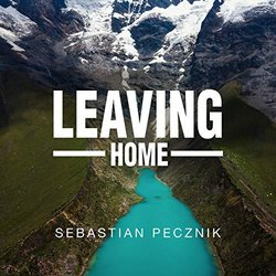 Leaving Home 声带 (Sebastian Pecznik) - CD封面