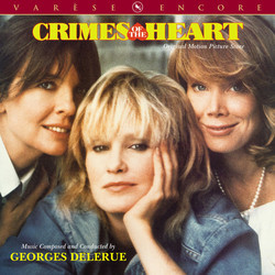Crimes of the Heart Soundtrack (Georges Delerue) - CD cover