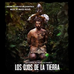 Los Ojos De La Tierra Soundtrack (Navid Hejazi) - CD-Cover