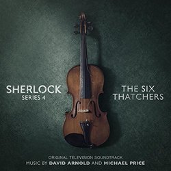 Sherlock Series 4: The Six Thatchers Soundtrack (David Arnold, Michael Price) - CD cover