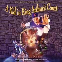 Kid In King Arthur's Court Soundtrack (J.A.C. Redford) - CD-Cover