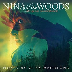 Nina of the Woods 声带 (Alex Berglund) - CD封面
