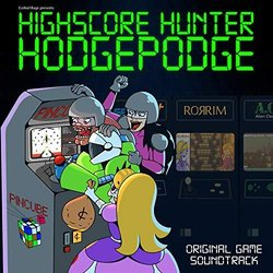 Highscore Hunter Hodgepodge Soundtrack (Ezekiel Rage) - CD cover