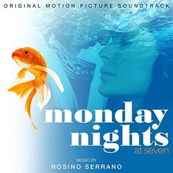 Monday Nights at Seven Soundtrack (Rosino Serrano) - Carátula