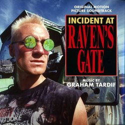 Incident at Raven's Gate Soundtrack (Roman Kronen, Graham Tardif) - Carátula