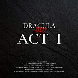 Dracula 2027: Act I Soundtrack (Kelley Gray) - Carátula
