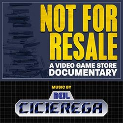 Not for Resale: A Video Game Store Documentary Soundtrack (Neil Cicierega) - Carátula