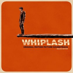 Whiplash Bande Originale (Various Artists, Justin Hurwitz) - Pochettes de CD