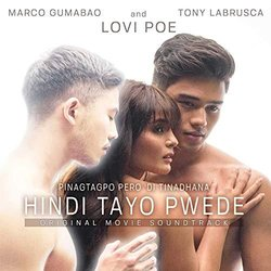 Hindi Tayo Pwede Soundtrack (	Down By 18	, The Juans, Nonoy Zuñiga) - CD-Cover