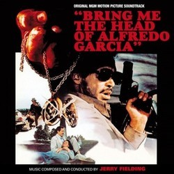 Bring me the Head of Alfredo García Soundtrack (Jerry Fielding) - CD-Cover