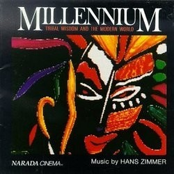 Millennium: Tribal Wisdom and the Modern World Soundtrack (Hans Zimmer) - CD cover