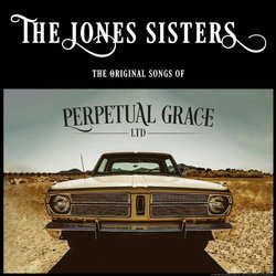 Perpetual Grace, Ltd Soundtrack (Bobby Bare, Steven Conrad, The Jones Sisters, Lillie Mae) - CD cover