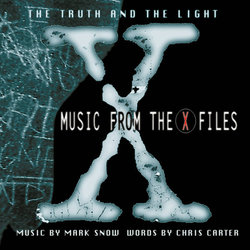 The Truth And The Light: Music From The X Files Soundtrack (Mark Snow) - CD cover